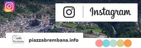 Piazzabrembana.info  - Le nostre foto su INSTAGRAM.