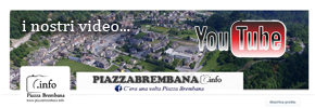 Piazzabrembana.info  - I video di Piazza Brembana su Youtube.