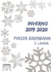 Piazza Brembana calendario Pro Loco manifestazioni eventi inverno 2020.